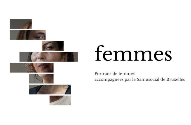 «Femmes», la série de portraits. Elles sontsans-abrismais femmes avant tout
