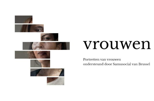 «Vrouwen», een reeks portretten. Het zijn daklozen, maar in de eerste plaats vrouwen
