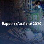 Le rapport d'activité 2020 du Samusocial est en ligne !
